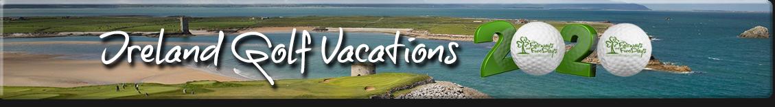 Irish Golf Vacations 2020